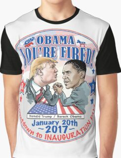 Inauguration 2017 Trump Hired Obama Fired Graphic T-Shirt