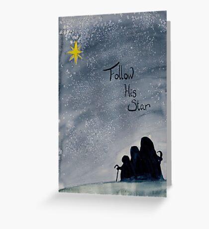 Follow His Star Greeting Card