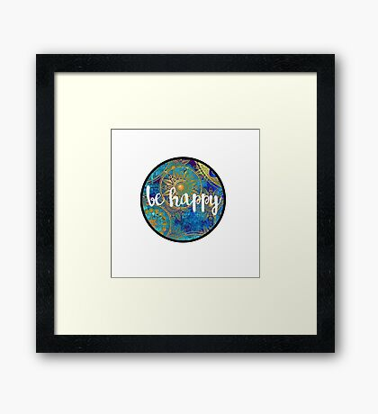 Be Happy Sticker Framed Print