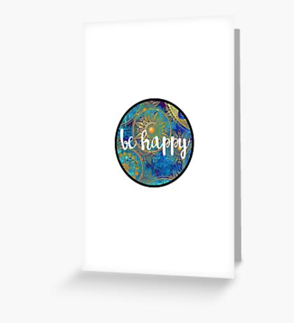 Be Happy Sticker Greeting Card