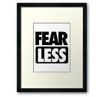 FEAR [ LESS ] Framed Print