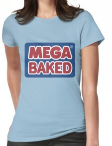 Mega Baked Womens Fitted T-Shirt