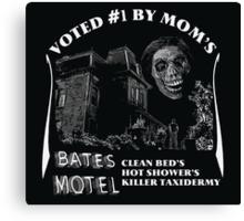Bates Motel is my mom's choice Canvas Print