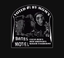 Bates Motel is my mom's choice Unisex T-Shirt