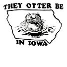 They Otter Be in Iowa by thecasebook