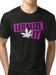 Legalize It Tri-blend T-Shirt