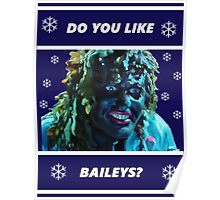 Do you like Baileys? - Old Gregg Poster