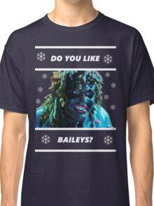 Do you like Baileys? - Old Gregg Classic T-Shirt