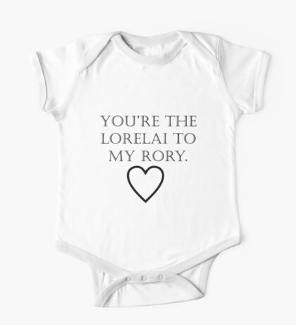 You're The Lorelai to my Rory One Piece - Short Sleeve