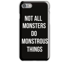 Teen Wolf Cover - not all monsters do monstrous things iPhone Case/Skin