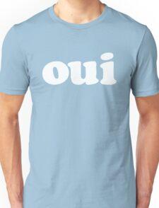 oui - white Unisex T-Shirt