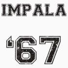 IMPALA SINCE '67 by saltnburn