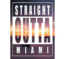 Straight Outta Miami 2 Photographic Print