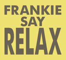 FRANKIE SAY RELAX Kids Tee