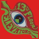 13th Floor Elevators T-Shirt by retrorebirth