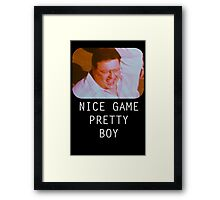 Nice Game Pretty Boy Framed Print