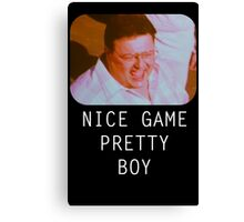Nice Game Pretty Boy Canvas Print