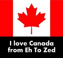 I love Canada from Eh to Zed by TippyToes