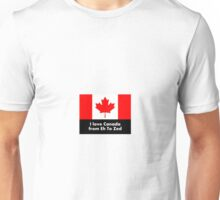 I love Canada from Eh to Zed Unisex T-Shirt