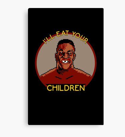 I'll Eat Your Children Canvas Print