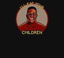 I'll Eat Your Children Unisex T-Shirt