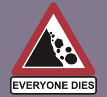 Rocks Fall Everyone Dies by OrangeRakoon
