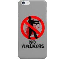 No Walkers iPhone Case/Skin