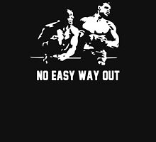 Rocky no easy way out Unisex T-Shirt