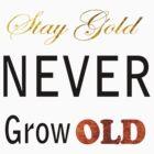 Stay Gold Motto by GuUZi