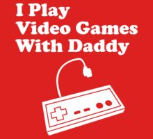 I Play Video Games With Daddy One Piece - Long Sleeve