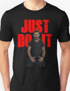JUST DO IT SHIA LABEOUF GALAXY T-Shirt