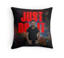 JUST DO IT SHIA LABEOUF GALAXY Throw Pillow