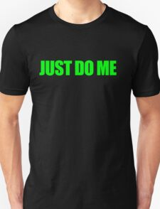 Just Green Me T-Shirt