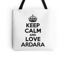 Keep Calm and Love ARDARA Tote Bag
