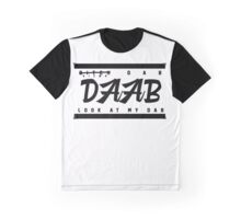 | WATCH MY DAAB | Graphic T-Shirt