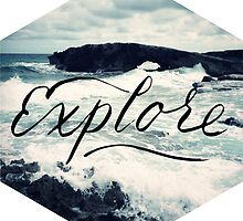 Explore Beach Wave Ocean Typography Photo by Big Kidult