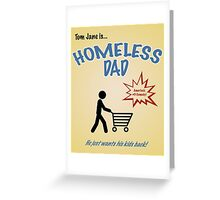 Homeless Dad - Arrested Development Greeting Card