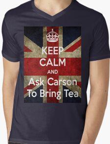 Keep Calm and Ask Carson To Bring Tea Mens V-Neck T-Shirt