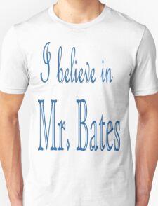 I Believe in Mr. Bates T-Shirt FREE BATES T-Shirt