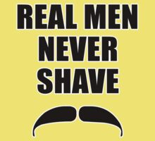 Real Men Never Shave Kids Tee