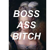marie antoinette- boss ass bitch Photographic Print