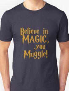 Magic Exists T-Shirt