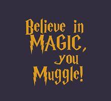 Magic Exists Unisex T-Shirt