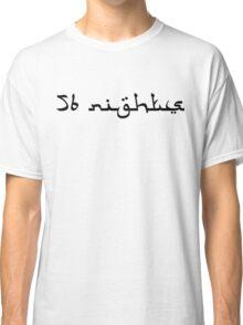 56 Nights Black Classic T-Shirt