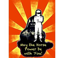 May The Horse Power Be With You... Photographic Print