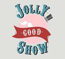 Jolly Good Show T-Shirt