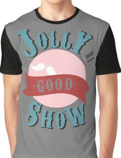 Jolly Good Show Graphic T-Shirt