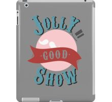 Jolly Good Show iPad Case/Skin