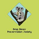 Drop Bears Preservation Society by Brinjen