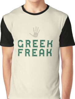 Greek Freak  Graphic T-Shirt